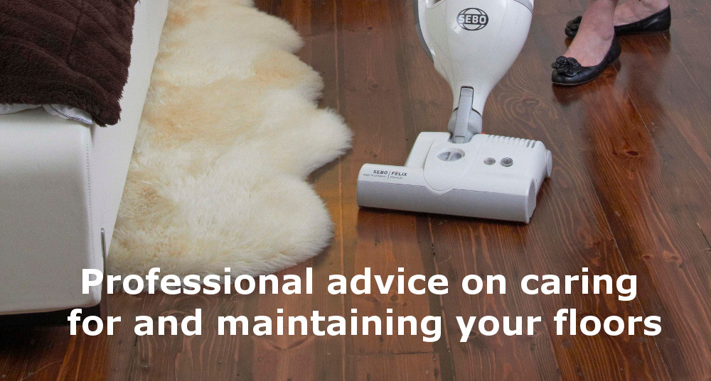 Professional advice on caring for and maintaining your floors